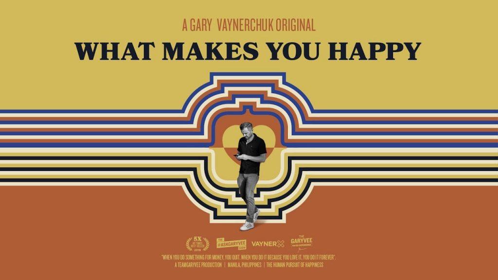 The Human Pursuit of Happiness   A Gary Vaynerchuk Original
